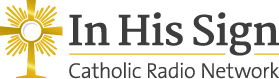 in his sign catholic radio network logo